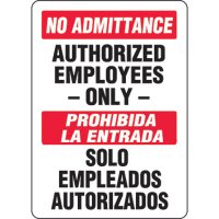 Bilingual Eco-Friendly Signs - No Admittance Authorized Employees Only/ Prohibida La Entrada Solo Empleados Autorizados