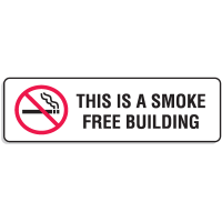 "Plastic This Is A Smoke Free Building Signs w/Graphic - 9""W x 3""H"