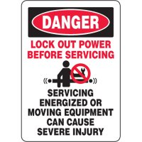 Eco-Friendly Signs - Danger Lock Out Power Before Servicing Servicing Energized Or Moving Equipment Can Cause Severe Injury