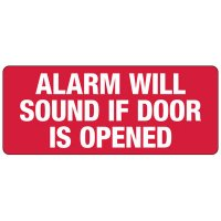 Alarm Will Sound Safety Sign
