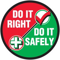 Safety Training Labels - Do It Right Do It Safely