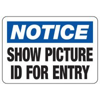 Notice Show ID for Entry Sign