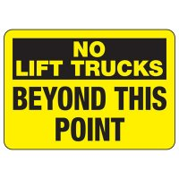 No Lift Trucks Safety Sign