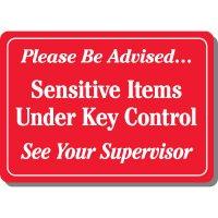 Sensitive Items Under Key Sign