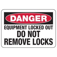 Lock Out Signs - Danger Equipment Locked Out