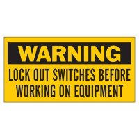 Brady 60177 Lockout Sign - WARNING LOCK OUT SWITCHES BEFORE WORKING ON EQUIPMENT