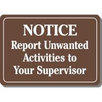 Notice Report Unwanted Activities Sign