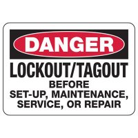 Lock Out Signs - Danger Lockout/Tagout Before Set-Up