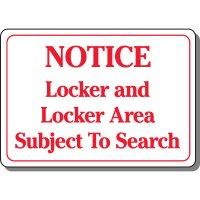 Locker Area Subject To Search Sign