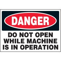 Machine Safety Labels - Danger Do Not Open While Machine Is In Operation