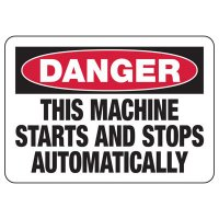 Danger Machine Starts & Stops Automatically Sign