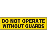 Machine Hazard Labels - Do Not Operate Without Guards