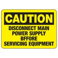 Caution Disconnect Main Power Supply Before Servicing Equipment Sign