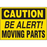 Be Alert Moving Parts Warning Markers