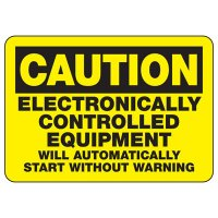 Caution Electronically Controlled Equipment Will Automatically Start Without Warning Sign