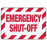 Emergency Shut Off Safety Sign