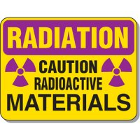 Radiation Signs - Radiation Caution Radioactive Materials (with graphic)