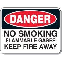 Danger No Smoking - Flammable Gases Keep Fire Away