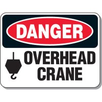 Crane Safety Signs - Danger Overhead Crane with graphic