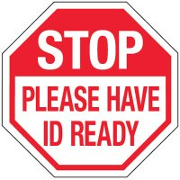 Reflective Stop Signs - Please Have ID Ready
