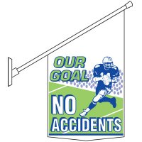 Our Goal No Accidents Pole Banner