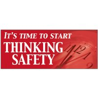 Start Thinking Safety Banners