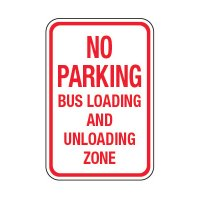 No Parking Bus Loading And Unloading - School Parking Signs