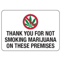 No Smoking Signs - Thank You For Not Smoking Marijuana