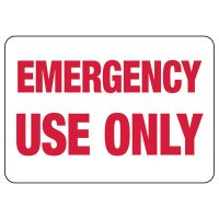 Emergency Use Only Safety Sign