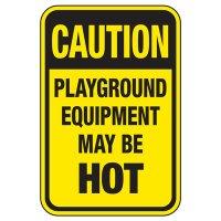 Playground Equipment May Be Hot - Playground Sign