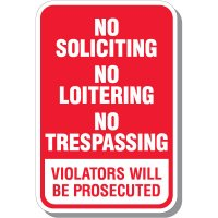 No Soliciting No Loitering Sign
