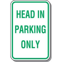 Head In Only Parking Sign