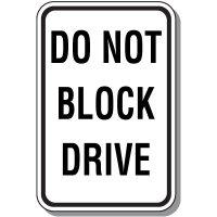 Do Not Block Parking Sign