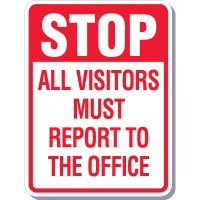 Stop All Visitors Must Report To The Office Signs