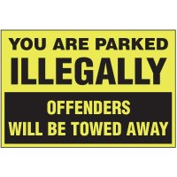 Parked Illegally Parking Violation Warning Labels - Offenders Will Be Towed Away