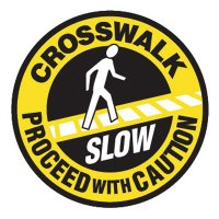 "SLOW Crosswalk - Proceed With Caution - 17"" Dia Aluminum Foil Non-Reflective Traffic Control Pavement Sign"