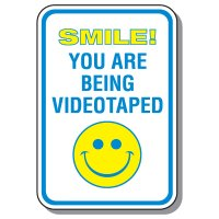 Smile You Are Being Videotaped Sign
