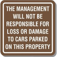 Contemporary Management Not Responsible Sign
