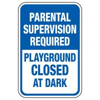 Parental Supervision Required - Playground Sign