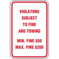 Violators Subject To Fine Parking Sign