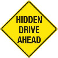 Reflective Warning Signs - Hidden Drive Ahead