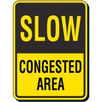 Slow Congested Area Sign