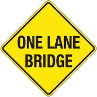 Reflective Warning Signs - One Lane Bridge