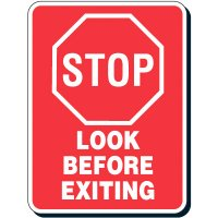 Reflective Parking Lot Signs - Stop Look Before Exiting