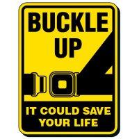 Buckle Up Seat Belt Safety Sign