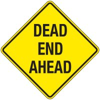 Reflective Warning Signs - Dead End Ahead
