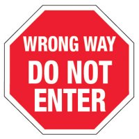 Reflective Traffic Reminder Signs - Wrong Way Do Not Enter