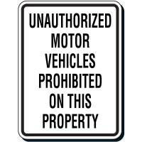 Reflective Parking Lot Signs - Unauthorized Motor Vehicles Prohibited