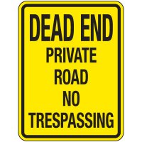 Reflective Parking Lot Signs - Dead End Private Road No Trespassing