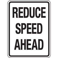 Reflective Speed Limit Signs - Reduce Speed Ahead